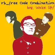韓国音楽 Rb-Free Code Combination - Boy Wake Up & Other Stuff