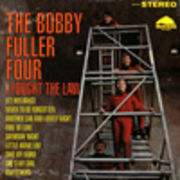 BOBBY FULLER FOUR  I FOUGHT THE LAW