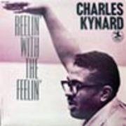 CHARLES KYNARD  REELIN' WITH THE FEELIN'