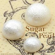 ★新商品★L&A Sugar Pearl★ふんわり軽い♪上質★シュガーパール★コットンみたいな半丸パール★