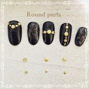 Round parts