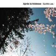 韓国音楽 イ・ゴンミン - Apres La Tristesse