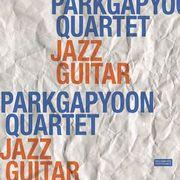 韓国音楽 パク・ガビュン クァルテット(Park Gap Yoon Quartet)- Jazz Guitar