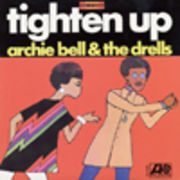 ARCHIE BELL & THE DRELLS  TIGHTEN UP