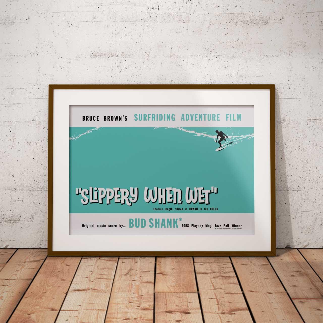 【ブルース・ブラウンフィルム】A3ポスター・Slippery When Wet (スリッパリーウェンウェット)
