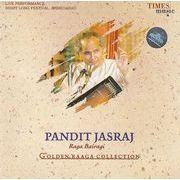 Golden Raaga Collection Pt.Jasraj-raga Bairagi