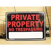 アメリカン雑貨 看板 プラスチックサインボード  Private Property(No Trespassing) CA-12