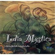 India Mystics Song of the Indian Mystics
