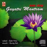 Non stop Gayatri Mantram - Vokal:Gek Tika