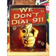 アメリカンブリキ看板 銃/ピストル 911は必要ない