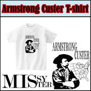 【受注生産】【MISSY MISTER】 アームストロング・カスター プリントTシャツ  5枚売り