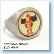 GUMBALL RINGS  BUD MAN 【 ガムボール リング バドマン 】