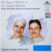 Pt. Rajan&Saajan Mishra - Raga Shudda Kalyan