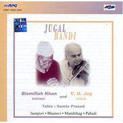 Jugal bandi - Bismillah Khan and V. G. Jog